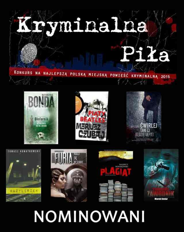Nominacje do Nagrody dla Najlepszej Polskiej Miejskiej Powieści Kryminalnej