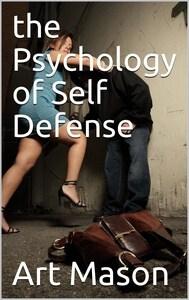 Psychology of Self Defense