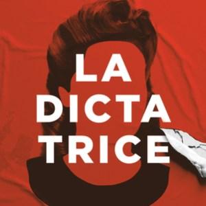La Dictatrice de Diane Ducret