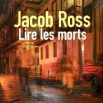 Lire les morts de Jacob Ross