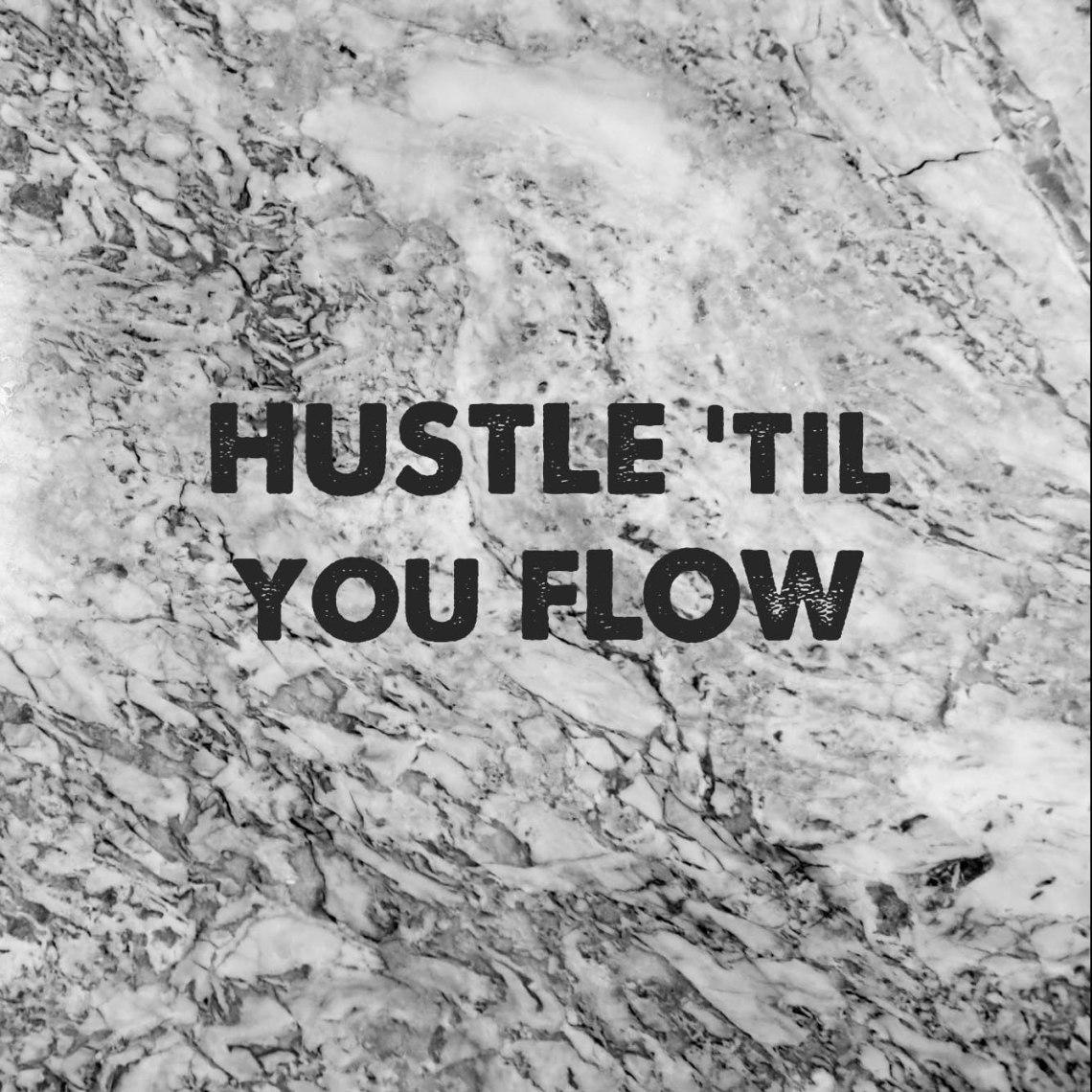 hustleflowmotivation.jpg