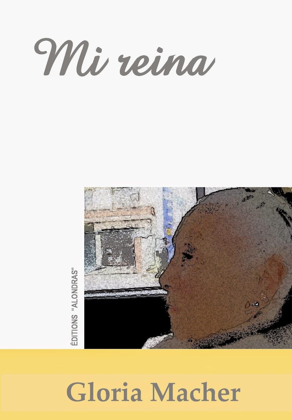 Novedad literaria: 'Mi Reina' de Gloria Macher