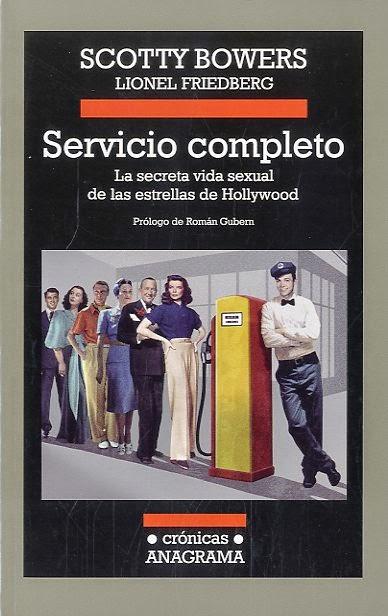 Servicio completo. La secreta vida sexual de las estrellas de Hollywood