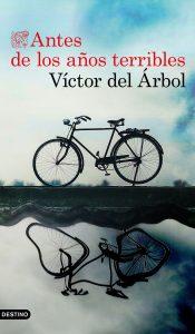 Antes de los años terribles Victor del árbol