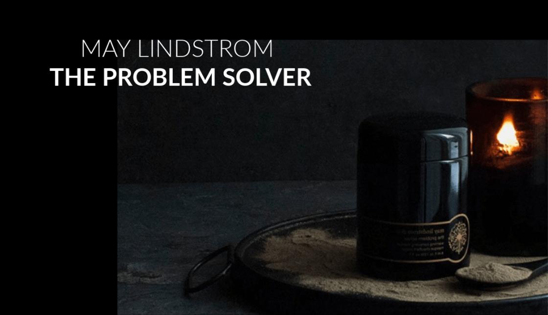MAY LINDSTROM PROBLEM SOLVER