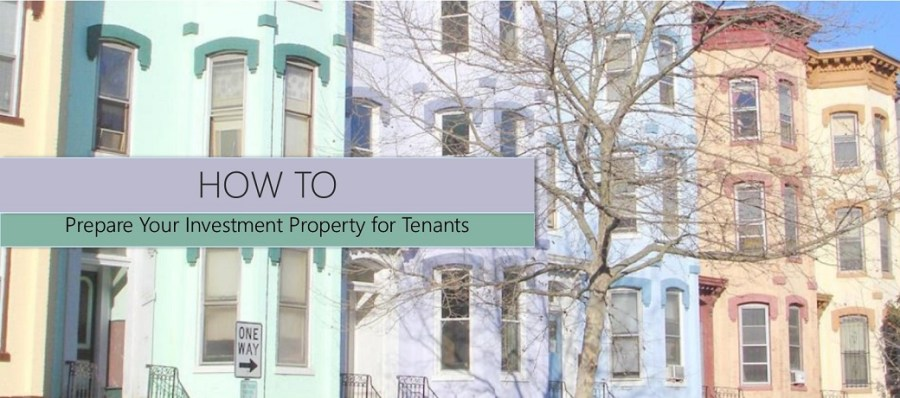 How to Prepare Your Investment Property for Tenants