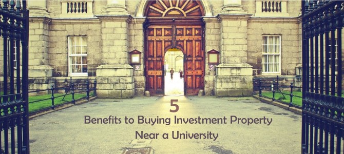 5 Benefits to Buying Investment Property Near a University