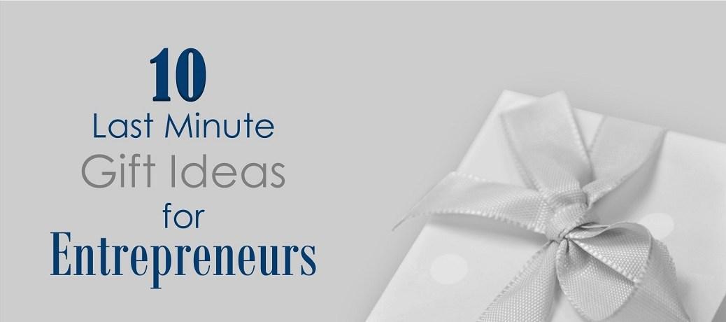10 Last Minute Gift Ideas for Entrepreneurs