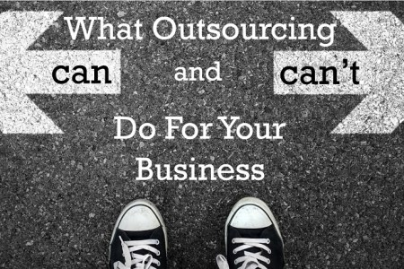 What Outsourcing Can (and Can't) Do For Your Business