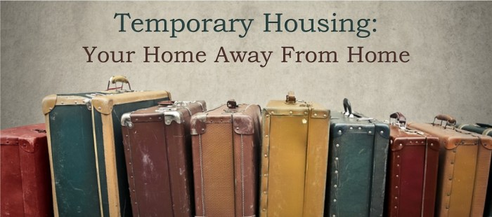 Temporary Housing: Your Home Away From Home