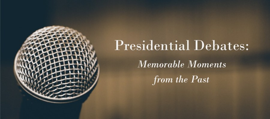 Memorable Moments from Past Presidential Debates