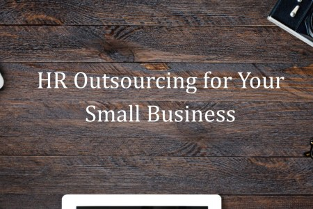 HR Outsourcing for Your Small Business
