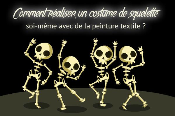 Comment créer un déguisement de squelette avec de la peinture textile ?