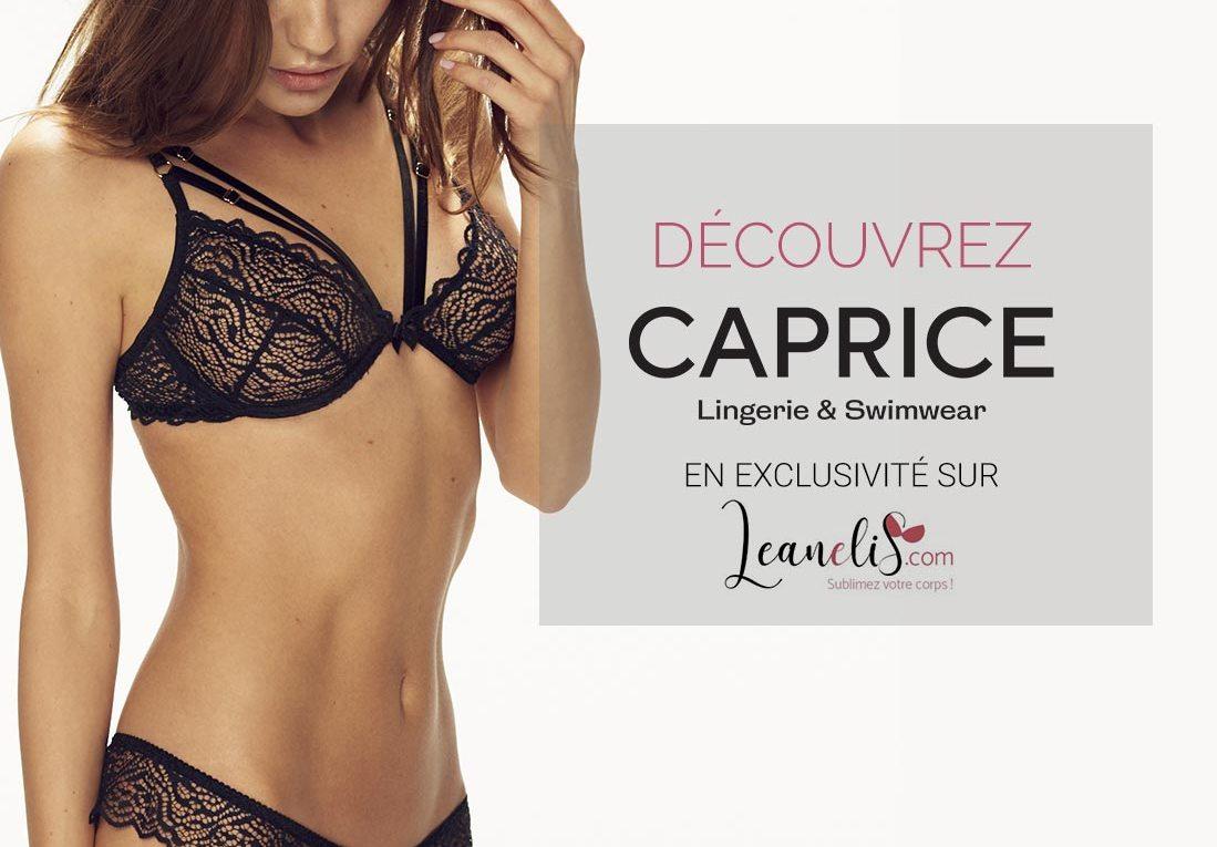 Caprice lingerie, la lingerie de luxe