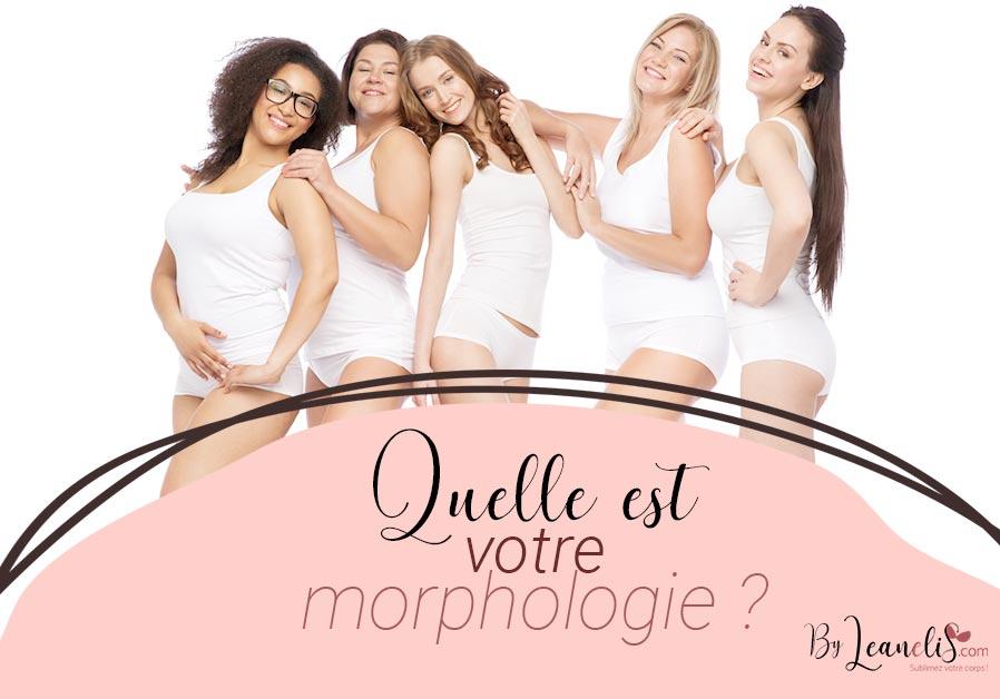 Quelle est ma morphologie ?