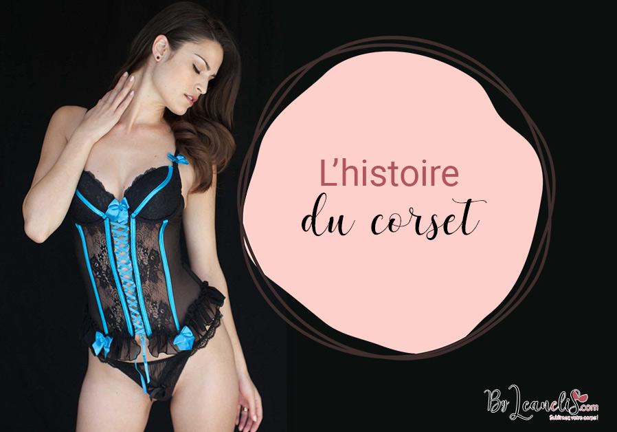 Anecdotes lingerie : l'histoire du corset