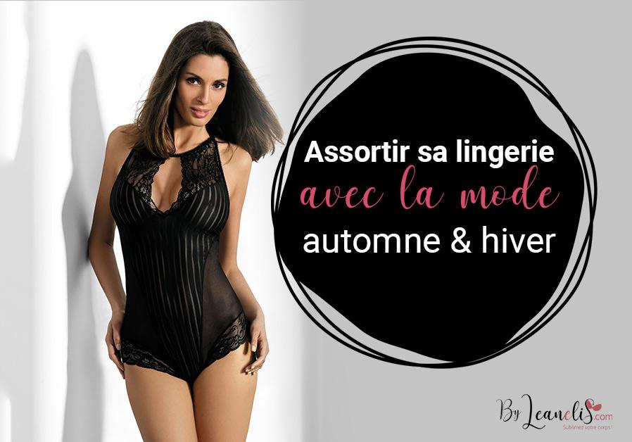 Assortir sa lingerie avec la mode automne & hiver