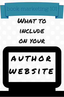 Book Marketing 101: What to Include on Your Author Website
