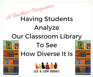 Having Students Analyze Our Classroom Library To See How Diverse It Is