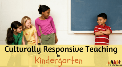 Culturally Responsive Teaching in Kindergarten