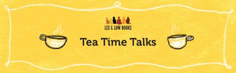 Tea Time Talks