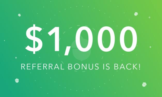 (NEW) HUGE $1000 Referral Bonus From Acorns – An Investing App