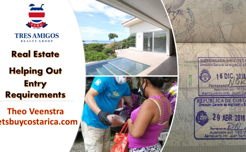 Costa Rica Updated. Entry Requirements, Real Estate, & Helping the Needy. Nov 21, 2020