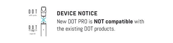 DOT PRO Device Notice
