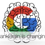 How RankBrain is changing SEO – facts we know and how you can benefit from it