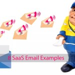 8 Types of SaaS Email Examples That You Should Have Sent Yesterday