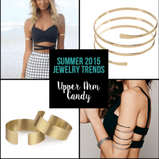 Top Summer Trends - Upper Arm Candy