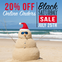 Christmas in July - Black Saturday Sale