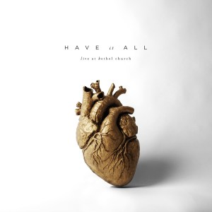 Bethel-Music-Have-It-All-cover-1