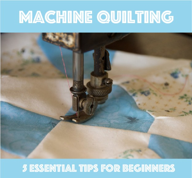 Machine Quilting Tips