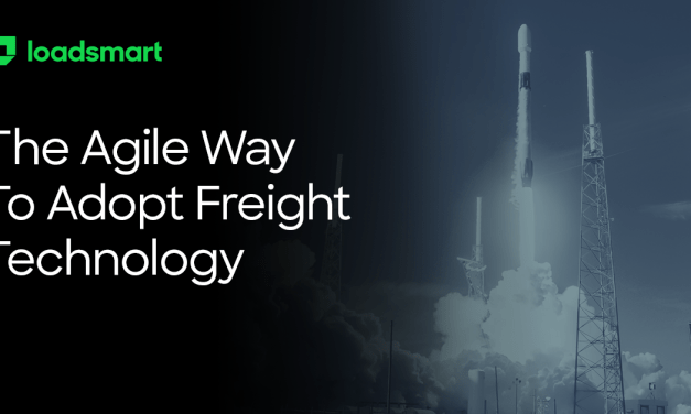 The Agile Way to Adopt Freight Technology