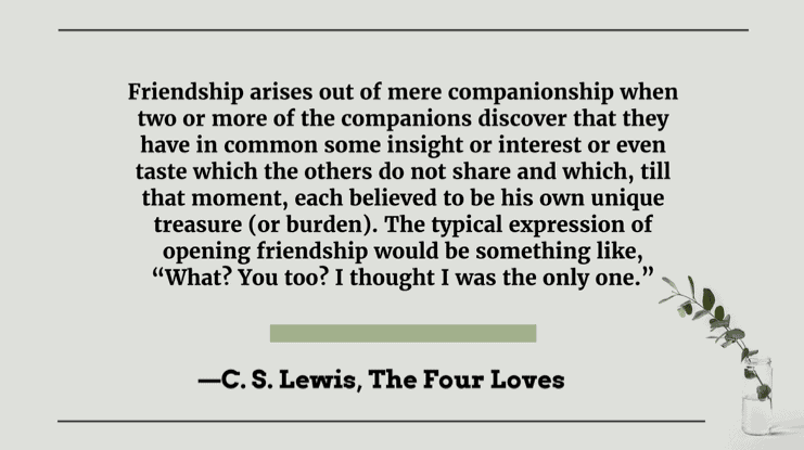 C. S. Lewis quotes on friendship