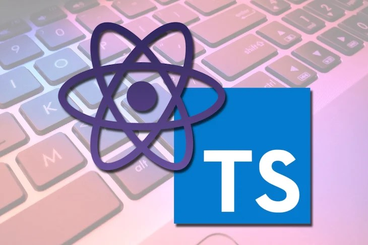 How To Write Correctly Typed React Components With TypeScript