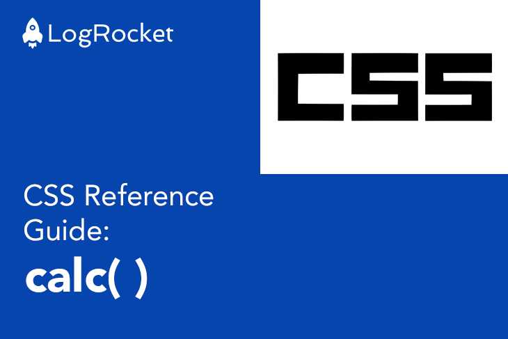 CSS Reference Guide: calc()