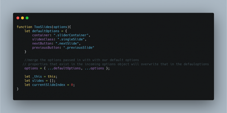 A code snippet defining our default properties.