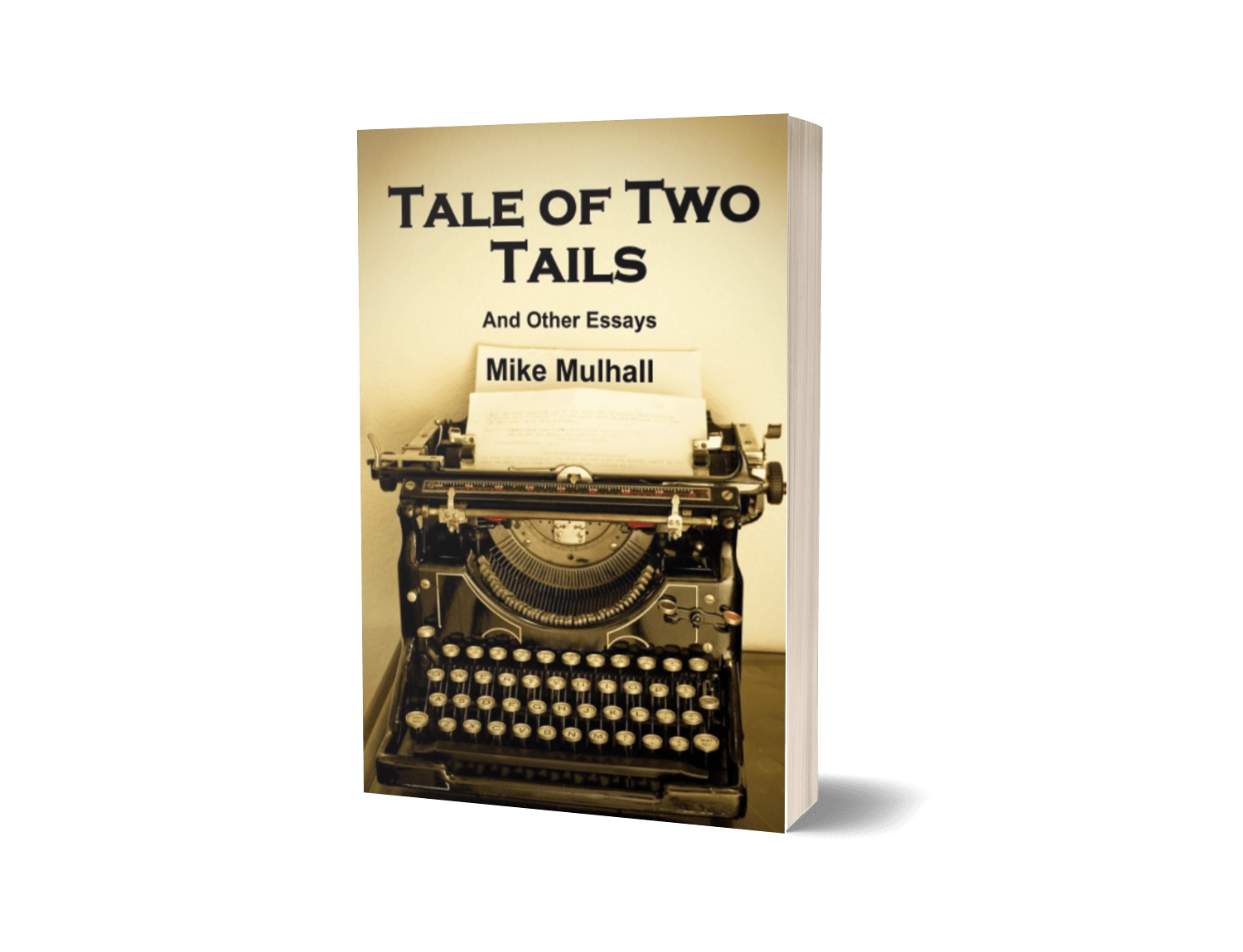 Tale of Two Tails: And Other Essays