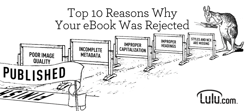 Top 10 Reasons why Your ebook was rejected