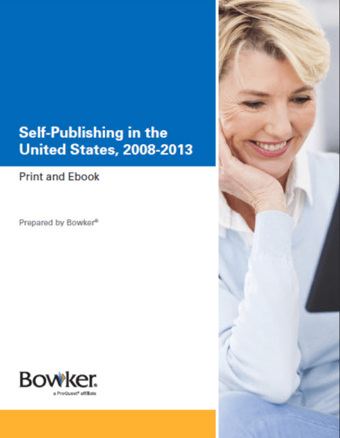 Self-Publishing in the United States, 2008-2013 - A report by Bowker