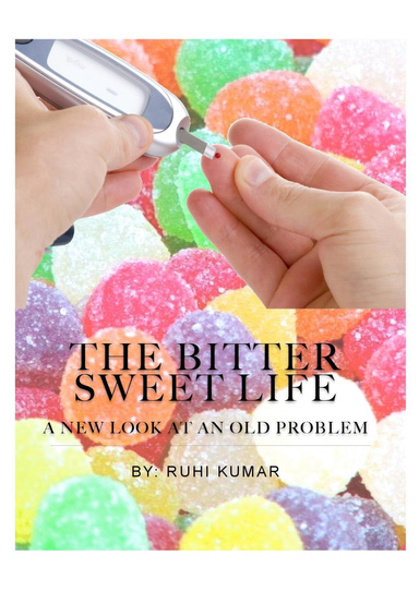 "The Bitter Sweet Life""-"" A teenagers journey with Diabetes"