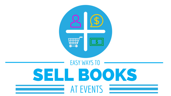 Easy ways for you to sell your self-published book at events.