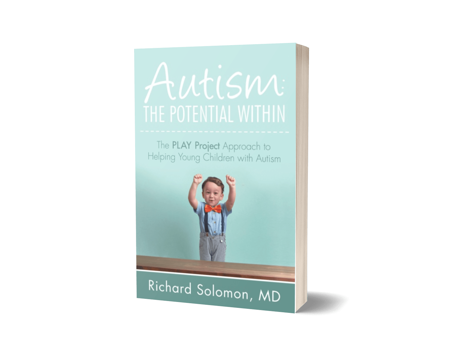 Autism: The Potential Within: The PLAY Project Approach to Helping Young Children with Autism
