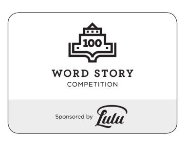 Writers Digest and Lulu Sponsor a 100 Word Story competition