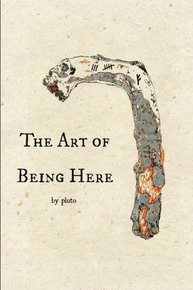 The Art of Being Here