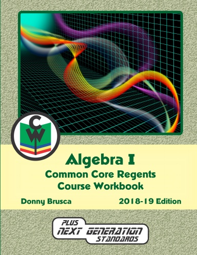 Algebra I Common Core Regents Course Workbook
