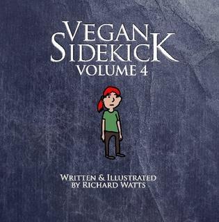 Vegan Sidekick Volume 4 by Richard Watts