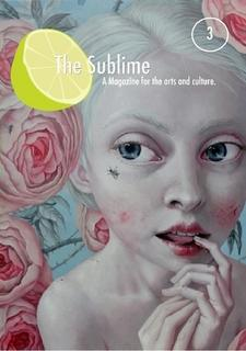 The Sublime Zine Issue Three by The Sublime Zine